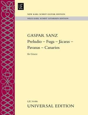 Sanz, G: Preludio – Fuga – Jácaras – Pavanas – Canarios