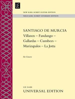 Murcia, S d: Fandango – La Jotta – Marizápalos – Gallardas – Cumbees