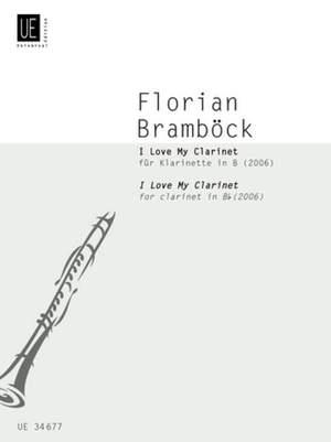 Bramboeck, F: I Love My Clarinet