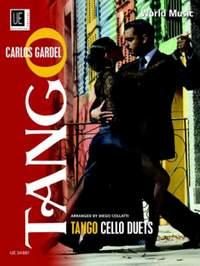 Gardel Carlos: Tango Cello Duets