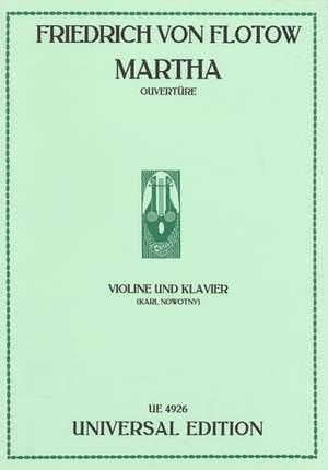 Flotow, F v: Flotow Martha Overture Vln Pft