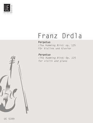 Drdla, F: Drdla Perpetuo(humming Bird) Vln Pft Op.125