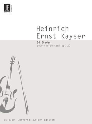 Kayser, H E: Kayser 36 Etuden Op20 S.vln Op. 20