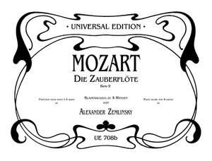 Mozart, W A: Mozart/zemlinsky Magic Flute Ii Pft 4h Band 2