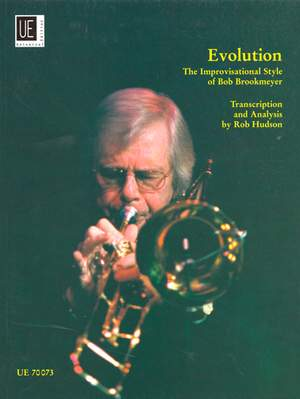 Brookmeyer, B: Evolution: The Improvisational Style of Bob Brookmeyer