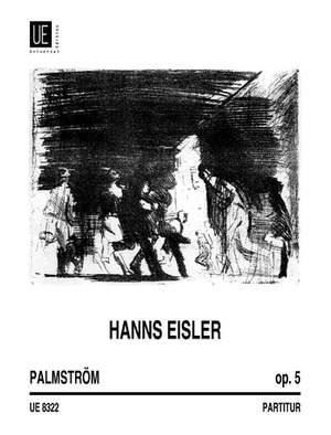 Eisler, H: Palmstrom Studien Op5 Vce Fl Or Op. 5