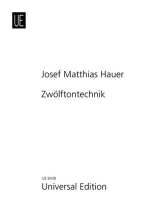 Hauer, J M: Zwölftontechnik