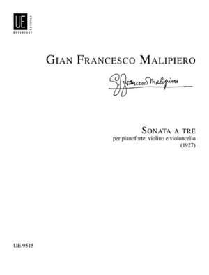 Malipiero, G F: Malipiero Sonata A Tre Vln Vc Pft Scpts
