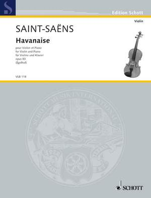 Saint-Saëns, C: Havanaise op. 83