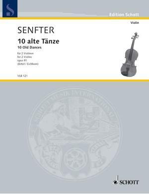 Senfter, J: 10 old Dances op. 91