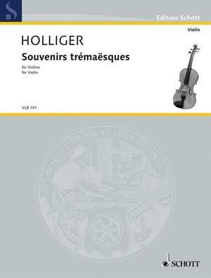 Holliger, H: Souvenirs trémaësques