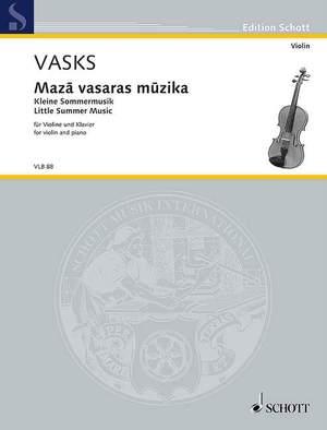 Vasks, P: Maza vasaras muzika