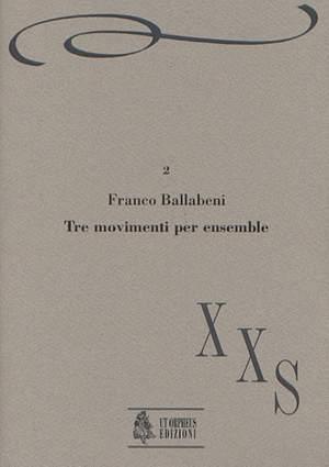 Ballabeni, F: 3 Movimenti for Ensemble