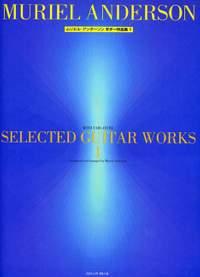 Anderson, M: Selected Guitar Works Vol. 1