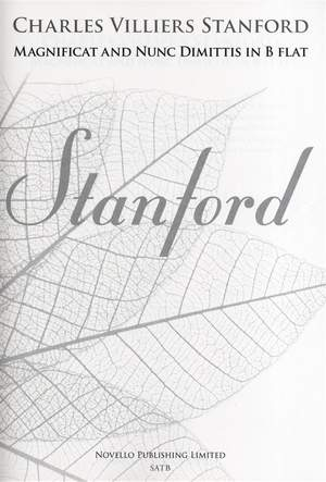 Charles Villiers Stanford: Magnificat And Nunc Dimittis In B Flat