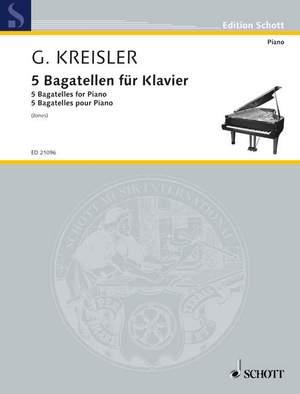 Kreisler, G: 5 Bagatelles