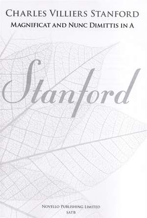 Charles Villiers Stanford: Magnificat And Nunc Dimittis In A