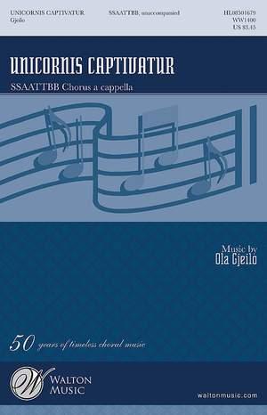 Ola Gjeilo: Unicornis Captivatur (SSAATTBB A Cappella)