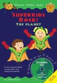 Sheila Wilson: Superkids Rock! The Planet