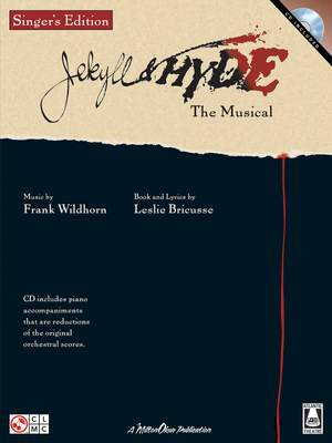 Frank Wildhorn_Leslie Bricusse: Jekyll & Hyde - The Musical: Singer's Edition