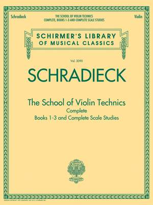 Henry Schradieck: The School of Violin Technics Complete