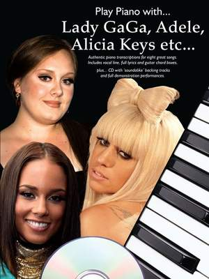 Play Piano With: Lady Gaga, Adele, Alicia Keys etc