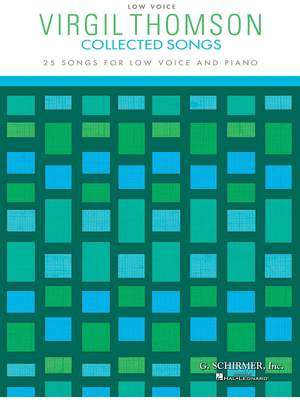 Virgil Thomson: Collected Songs - Low Voice