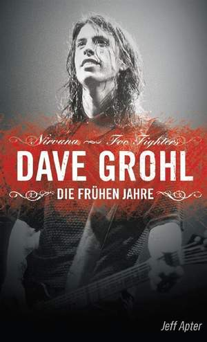 The Dave Grohl Story (German Edition)