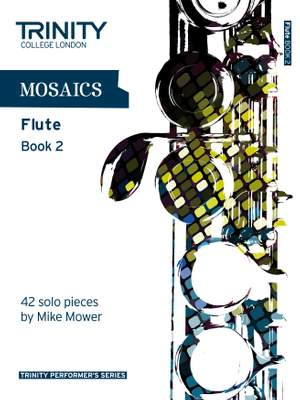 Mower, Mike: Mosaics. Book 2 (flute)