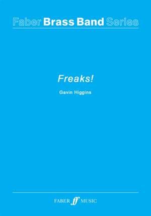 Gavin Higgins: Freaks!