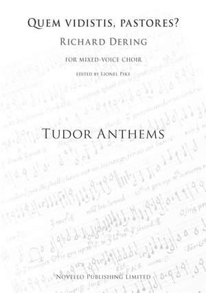 Richard Dering: Quem Vidistis Pastores (Tudor Anthems)