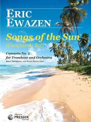 Ewazen, E: Songs Of The Sun