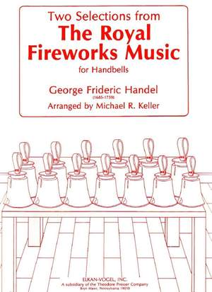 Handel: 2 Selections from 'The Royal Fireworks Music'