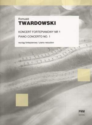Twardowski, R: Piano Concerto No.1