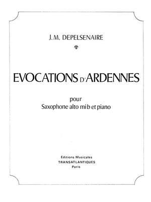 Jean-Marie Depelsenaire: Evocations D'Ardennes