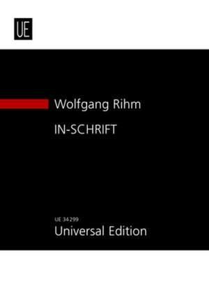 Rihm Wolfgang: In-schrift