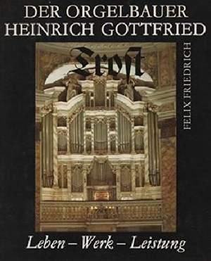 Friedrich: Der Orgelbauer H.G. TROST