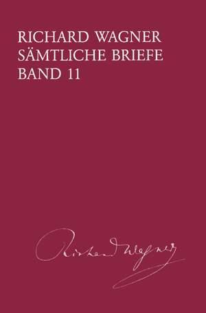 Wagner: Sämtliche Briefe Band 11