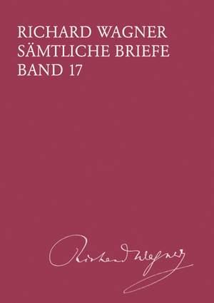 Wagner: Sämtliche Briefe Band 17