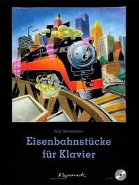 Hanselmann: Eisenbahnstücke für Klavier
