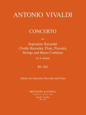 Vivaldi, A: Concerto in a RV 445 für Sopranino, Str, Bc