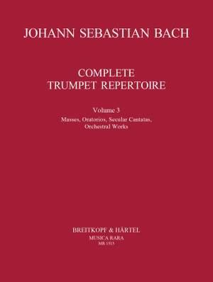 Bach, JS: Complete Trumpet Repertoire Volume 3