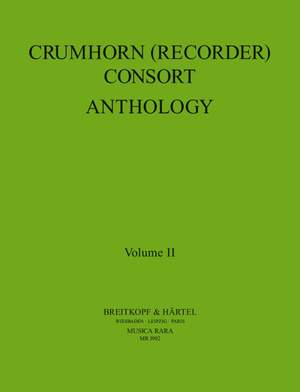 Crumhorn (Recorder) Consort Anthology Volume II