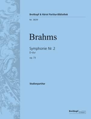 Brahms: Symphonie Nr. 2 D-dur op. 73