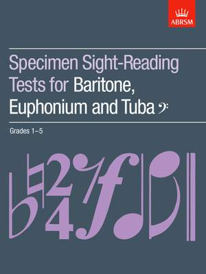 ABRSM: Specimen Sight-Reading Tests for Baritone, Euphonium and Tuba (Bass clef), Grades 1-5