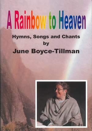 Boyce-Tillman: Rainbow to Heaven. Hymns, Songs & Chants