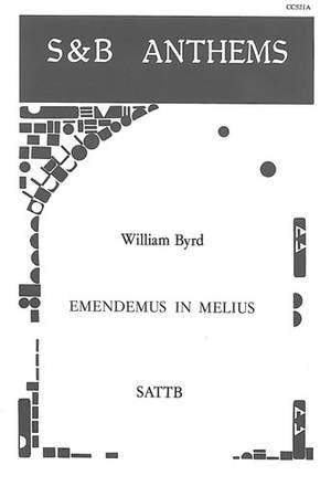 Byrd: Emendemus in melius