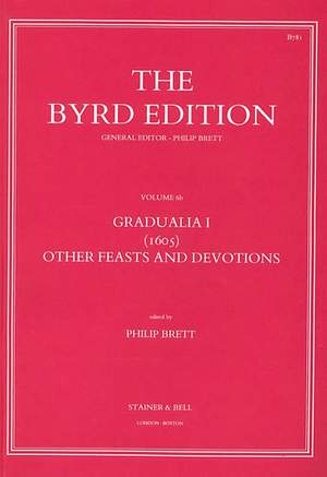 Byrd: Gradualia I (1605) - Other Feasts and Devotions