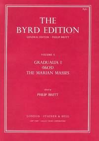 Byrd: Gradualia I (1605) - The Marian Masses