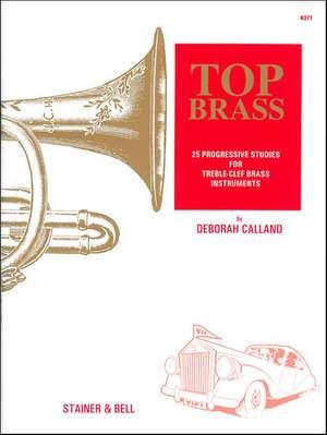 Calland: Top Brass. Twenty-five Progressive Studies for Treble-Clef Brass Instruments
